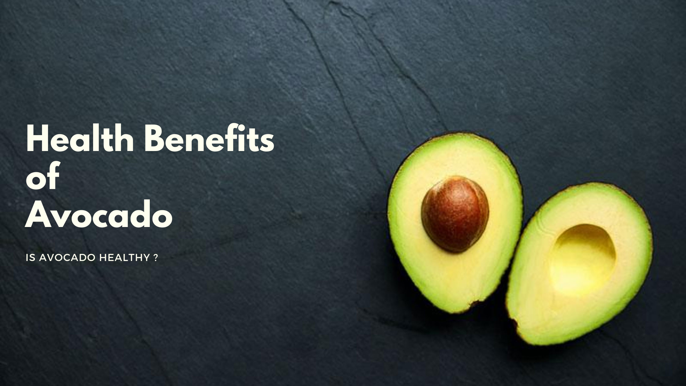 7 Health benefits of Avocado | Avocado nutrition